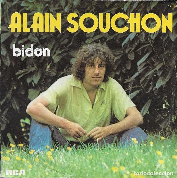ALAIN SOUCHON BIDON (Música - Discos - Singles Vinilo - Canción Francesa e Italiana)