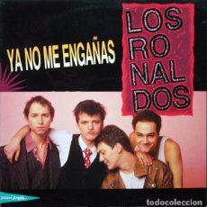 Discos de vinilo: LOS RONALDOS– YA NO ME ENGAÑAS - MAXI-SINGLE SPAIN 1990. Lote 213394065