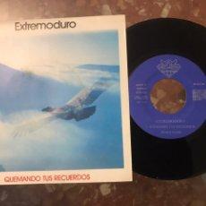 """Discos de vinil: EXTREMODURO QUEMANDO TUS RECUERDOS 7"""". Lote 213394358"""