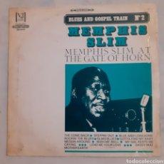 Discos de vinilo: MEMPHIS SLIM AT THE GATE OF HORN. (S) 4006. ESPAÑA 1969.. Lote 213396420