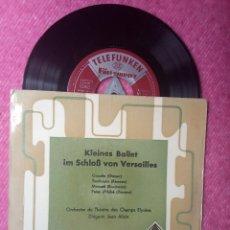 Discos de vinilo: EP KLEINES BALLET IM SCHLOB VON VERSAILLES - UV 118 - GERMANY PRESS (EX-/EX+). Lote 213398953