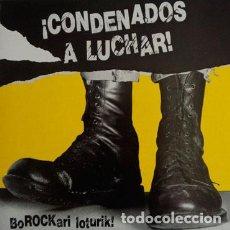 Discos de vinilo: CONDENADOS A LUCHAR. BOROCKARI LOTURIK! LP VINILO. Lote 213401021