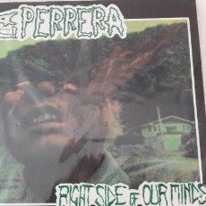 Discos de vinilo: LA PERRERA RIGHT SIDE OUR MINDS EDICION ORIGINAL. Lote 213402726