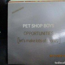 Discos de vinilo: PET SHOP BOYS ?– OPPORTUNIIES (LET'S MAKE LOTS OF MONEY). Lote 213410127