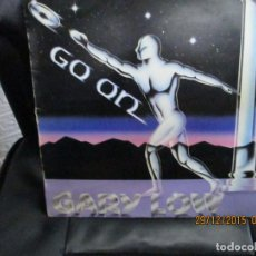 Discos de vinilo: GARY LOW ‎– GO ON. Lote 213422157