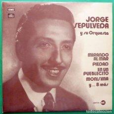 Discos de vinilo: JORGE SEPÚLVEDA: MIRANDO AL MAR Y 11 + - LP - EMI / REGAL - 1971 - EXCELENTE (EX / VG+). Lote 213423053