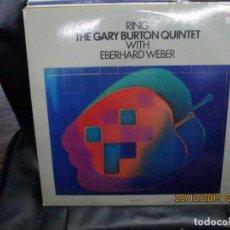 Discos de vinilo: THE GARY BURTON QUINTET* WITH EBERHARD WEBER ?– RING. Lote 213437748