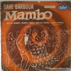 Disques de vinyle: DAVE BARBOUR & HIS ORCHESTRA. MAMBO. CAPITOL, SPAIN 50'S EP. Lote 213439716