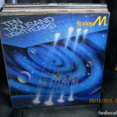 Discos de vinilo: BONEY M. ?– TEN THOUSAND LIGHTYEARS. Lote 213456080