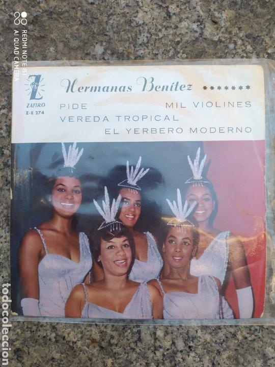 HERMANAS BENÍTEZ –PIDE / MIL VIOLINES / EP VINILO. INCLUYE FOTO CON AUTÓGRAFOS DEL GRUPO. (Música - Discos de Vinilo - EPs - Grupos Españoles 50 y 60)