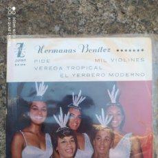 Discos de vinilo: HERMANAS BENÍTEZ –PIDE / MIL VIOLINES / EP VINILO. INCLUYE FOTO CON AUTÓGRAFOS DEL GRUPO.. Lote 213457511