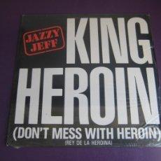 Discos de vinilo: JAZZY JEFF – KING HEROIN (DON'T MESS WITH HEROIN) - MAXI SINGLE JIVE 1985 - HIP HOP - PRECINTADO. Lote 213474057