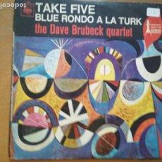 Discos de vinilo: THE DAVE BRUBECK QUARTET TAKE FIVE / BLUE RONDO A LA TURK SINGLE. Lote 213482702