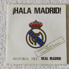 Discos de vinilo: HISTORIA DEL REAL MADRID ¡HALA MADRID! - EDICION ORO - PRODUCCION SISTEM P 1969. Lote 213500603