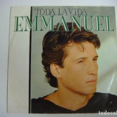Discos de vinilo: DISCO DE VINILO SINGLES DE EMMANUEL-TODA LA VIDA-QUE LARGO FIN DE SEMANA. Lote 213506926