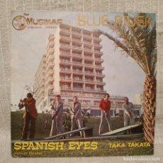 Discos de vinilo: BLUE RIVER ?– SPANISH EYES / TAKA TAKATA - RARO SINGLE MUSIMAR AÑO 1975 DEDICADO Y FIRMADO EX / VG+. Lote 213514985