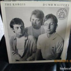 Discos de vinilo: THE KORGIS ‎– DUMB WAITERS. Lote 213521000