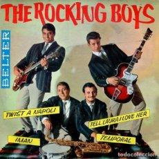 Discos de vinilo: THE ROCKING BOYS / TWIST A NAPOLI / TELL LAURA I LOVE HER + 2 (EP BELTER 1962). Lote 213523708