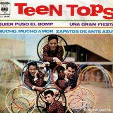 Discos de vinilo: LOS TEEN TOPS / QUIEN PUSO EL BOMP / ZAPATOS DE ANTE AZUL + 2 (EP CBS 1962). Lote 213524430