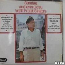 Discos de vinilo: FRANK SINATRA - SUNDAY AND EVERY DAY WITH FRANK SINATRA (LP) EDICION INGLESA. Lote 213526358