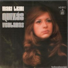 Discos de vinilo: MARI TRINI ,QUIZAS Y VENTANAS / SINGLE DE 1972 RF-4396. Lote 213530378