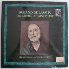 Discos de vinilo: ROLAND DE LASSUS - LES LARMES DE SAINT PIERRE (DOBLE LP EDIGSA-HARMONIA MUNDI 1979) COMO NUEVO. Lote 213531182