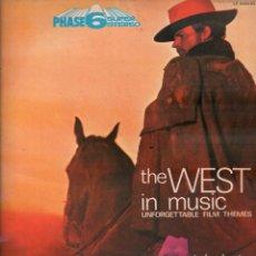 Discos de vinil: THE WEST IN MUSIC - UNFORGETTABLE FILM THEMES - EDICION ESPAÑOLA - LP PALOBAL DE 1970 RF-8281. Lote 213534572