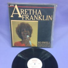 Discos de vinilo: LP -- ARETHA FRANKLIN -- SO SWELL --GERMANY VG+. Lote 213543032