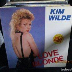 Discos de vinilo: KIM WILDE ?– LOVE BLONDE. Lote 213544971