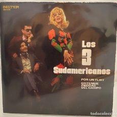 Discos de vinilo: LOS 3 SUDAMERICANOS-POR UN FLIRT/GRITENME PIEDRAS DEL CAMPO/SINGLE 1971 BELTER,ESPAÑA.. Lote 213548422
