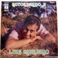 Discos de vinilo: LUIS MARIANO: RECORDANDO A LUIS MARIANO VOL. II - LP - EMI ODEÓN - 1972 - EXCELENTE (EX / VG+). Lote 213555657