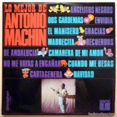 Discos de vinilo: ANTONIO MACHÍN: LO MEJOR DE ANTONIO MACHÍN - LP - DISCOPHON - 1967 - EXCELENTE (EX / VG+). Lote 213557477