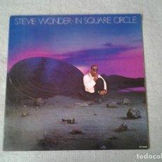 Discos de vinilo: STEVIE WONDER - IN SQUARE CIRCLE- LP MOTOWN 1985 ED. ESPAÑOLA GATEFOLD SLEEVE SP L 1-60223 MUY BUENA. Lote 213557547