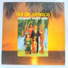 Discos de vinilo: GOOMBAY DANCE BAND , SOL DE JAMAICA , DISCO VINILO LP, 1980 CBS. Lote 213562798