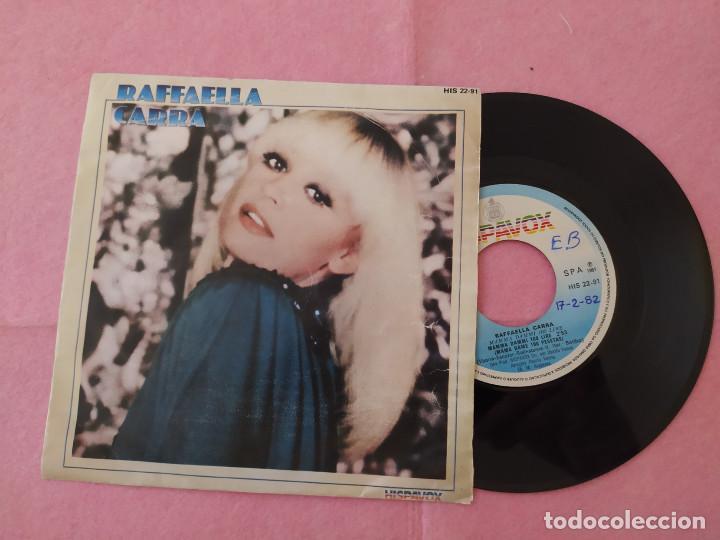 "7"" SINGLE - RAFFAELLA CARRA – MAMMA DAMMI 100 LIRE / CALIENTE, CALIENTE PORTUGAL (VG++/V++) (Música - Discos - Singles Vinilo - Cantautores Extranjeros)"