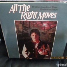 Discos de vinilo: ALL THE RIGHT MOES (ORIGINAL SOUNDTRACK FROM THE MOTION PICTURE). Lote 213567017