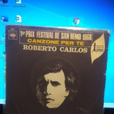 Discos de vinilo: SG ROBERTO CARLOS : CANZONE PER TE (CANTA EN ITALIANO). Lote 213573488