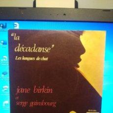 Discos de vinilo: SG JANE BIRKIN : LA DECADANSE. Lote 213573895