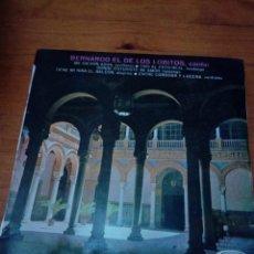 Discos de vinilo: BERNARDO EL DE LOS LOBITOS, CANTA. ME DIERON AGUA, TIRO AL PATO REAL. DONDE ESTUVISTE MI AMOR.. CRV. Lote 213577098