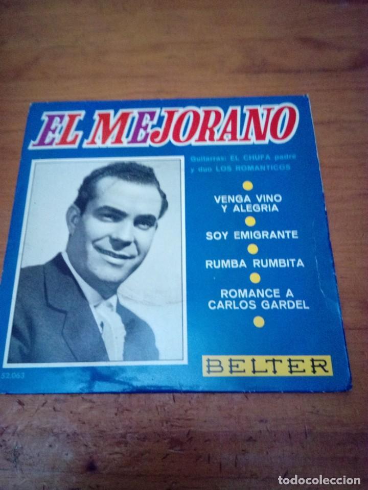 EL MEJORANO VENGA VINO Y ALEGRIA. SOY EMIGRANTE. RUMBA RUMBITA. ROMANCE A CARLOS GARDEL. CRV (Música - Discos de Vinilo - EPs - Flamenco, Canción española y Cuplé)