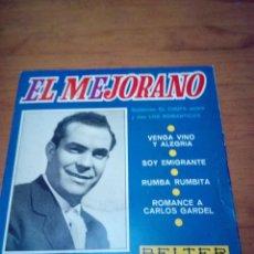 Discos de vinilo: EL MEJORANO VENGA VINO Y ALEGRIA. SOY EMIGRANTE. RUMBA RUMBITA. ROMANCE A CARLOS GARDEL. CRV. Lote 213577226
