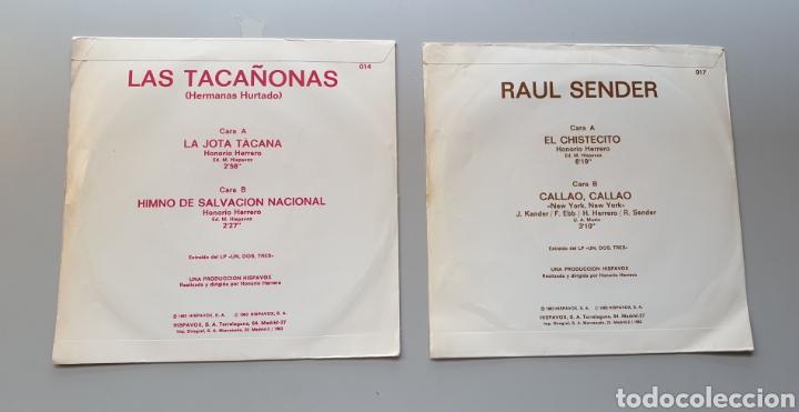 Discos de vinilo: LOTE 2 SINGLES PROGRAMA UN, DOS, TRES, RESPONDA OTRA VEZ RAUL SENDER Y TACAÑONAS HERMANAS HURTADO - Foto 2 - 213579311