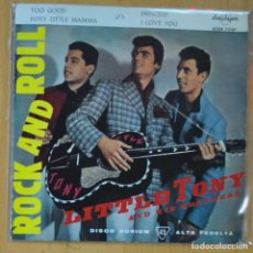 Discos de vinilo: LITTLE TONY AND HIS BROTHERS - TOO GOOD + 3 - EP. Lote 213636702