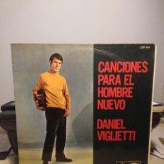 Discos de vinilo: LP DANIEL VIGLIETTI _ CANCIONES PARA EL HOMBRE NUEVO ( EDICION ARGENTINA, PRIMERA EDICION ). Lote 213643043