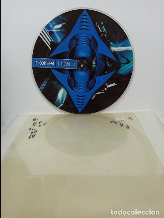 MAXI SINGLE PICTURE DISC DISCO VINILO T COMISSI I NEED U (Música - Discos de Vinilo - Maxi Singles - Techno, Trance y House)