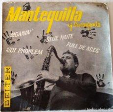 Discos de vinilo: MANTEQUILLA Y SU CONJUNTO - MOANIN, NOT PROBLEM, BLUE NOTE, FULL DE ASES BELTER - 1963. Lote 213647340