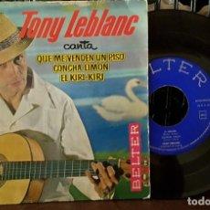 Discos de vinilo: TONY LEBLANC - QUE ME VENDEN EL PISO. Lote 213652865