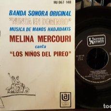 Discos de vinilo: NUNCA EN DOMINGO BANDA SONORA ORIGINAL - MELINA MERCOURI - LOS NIÑOS DEL PIREO. Lote 213653391