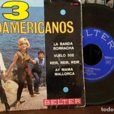 Discos de vinilo: LOS 3 SUDAMERICANOS - LA BANDA BORRACHA. Lote 213655212