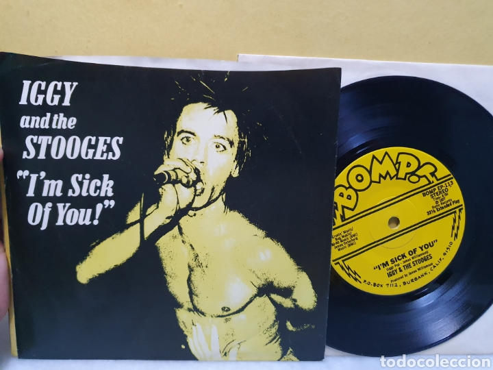 IGGY AND THE STOOGES. I'M SICK OF YOU. BOMP RECORDS. SINGLE 1977. (Música - Discos - Singles Vinilo - Punk - Hard Core)